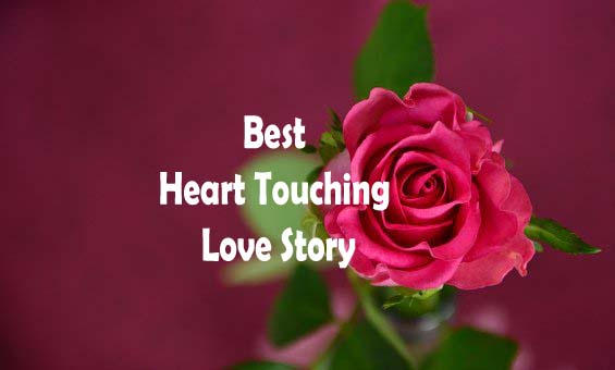 Best Heart Touching Love Story