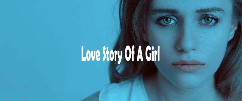 Love Story Of A Girl